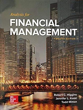 Analysis for Financial Management (12th Edition)