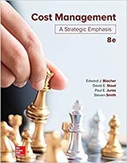Cost Management: A Strategic Emphasis (8th Edition)