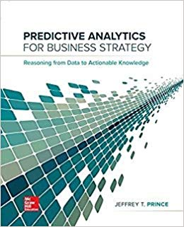 Predictive Analytics for Business Strategy (1st Edition)