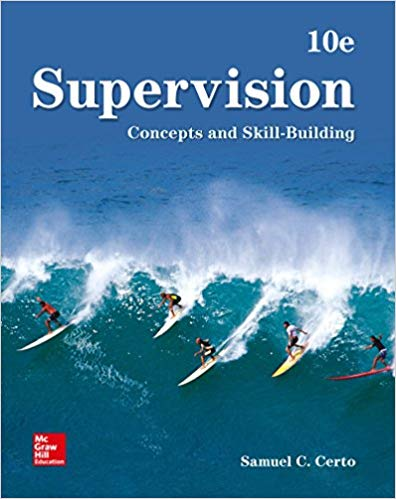 Supervision: Concepts and Skill-Building (10th Edition)
