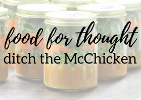 Food for Thought: Ditch the McChicken