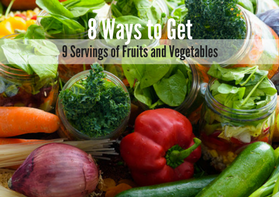 Healthy Eating Guide: 8 Ways to Get 9 Servings of Fruit
