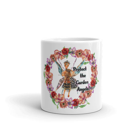 Protect the Garden Angels- Mug