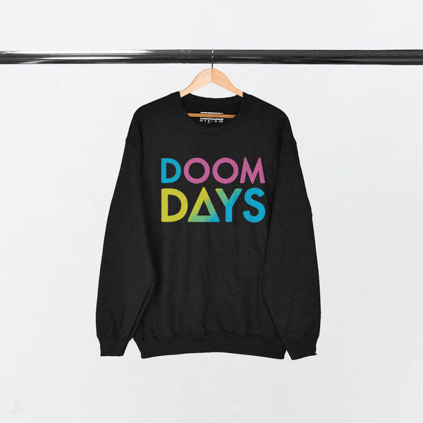 RAINBOW DOOM DAYS BLACK SWEATSHIRT