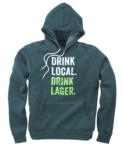 Drink Local, Drink Lager Hooded Sweatshirt