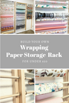 Wrapping Paper Storage Tutorial