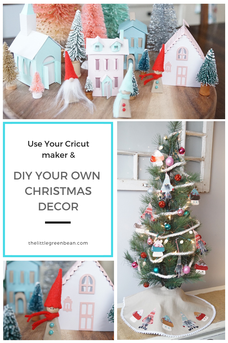 Trim Your Tree With Your Cricut Diy Your Own Ornaments Paper Villag The Little Green Bean