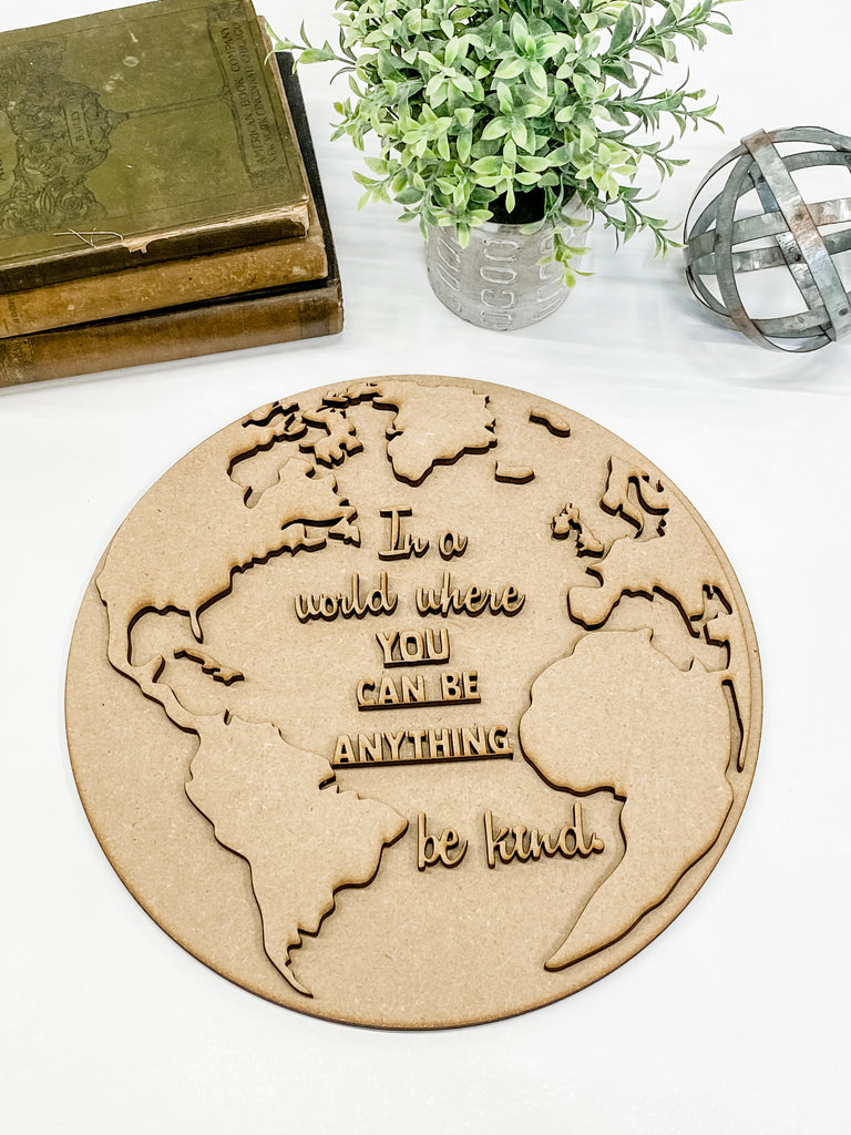 DIY Wall Art Kit | Globe | In a world where you can be anything be kind