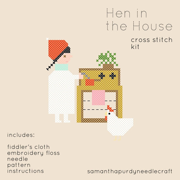 Hen in the House Cross Stitch Kit