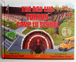 The Day The Turkey Came To School Winner of Best Children's Book at the 2018 North Texas Book Festival! - D & D Collectibles