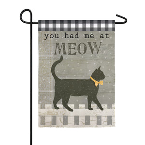You had me at Meow Linen Garden Flag Evergreen