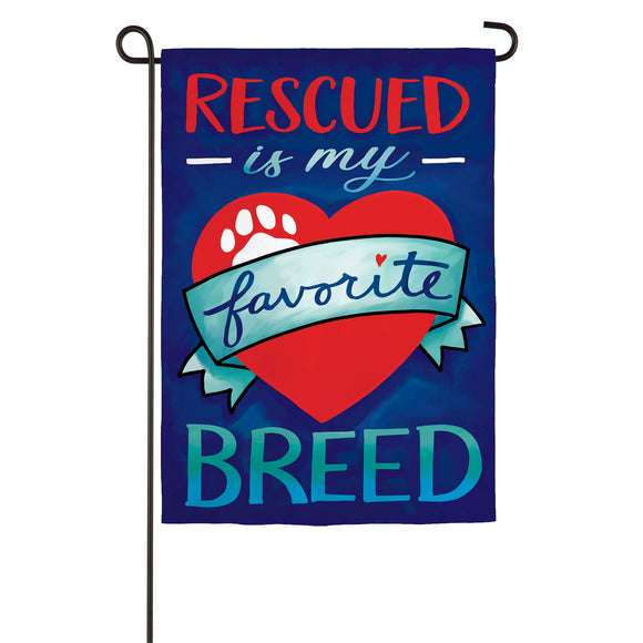Rescued Is My Favorite Breed Linen Garden Flag Evergreen
