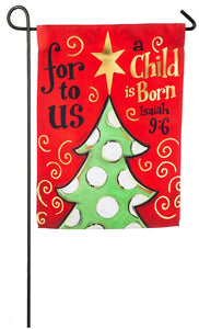 Garden Flag For Us This Child is Born Evergreen - D & D Collectibles
