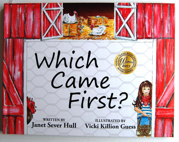 Which Came First? Winner of Best Children's Book at the 2017 North Texas Book Festival    ! - D & D Collectibles