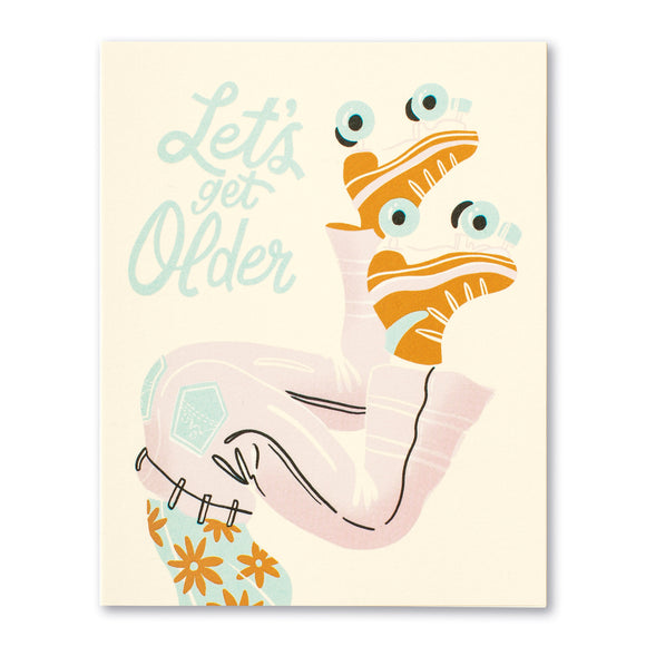 Let's get older Birthday Card by Compendium - D & D Collectibles
