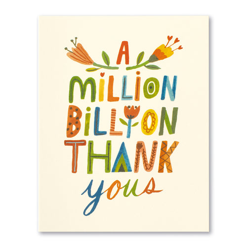 A Million Billion Thank Yous Gretting Card by Compendium - D & D Collectibles