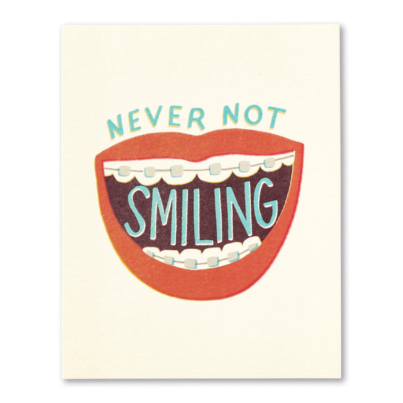 Never Not Smiling Greeting Card by Compendium - D & D Collectibles