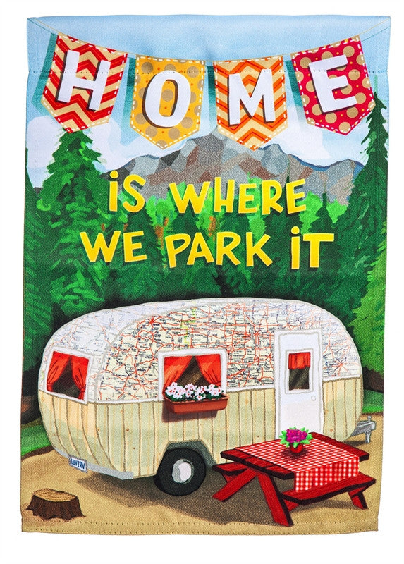 Evergreen Home is Where We Park It Camper Garden Flag - D & D Collectibles