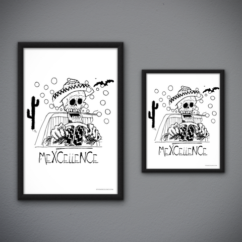 Fear and Mexcellence (Print)