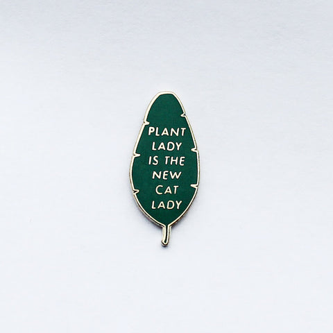 Plant Lady is the New Cat Lady Pin • Hemleva