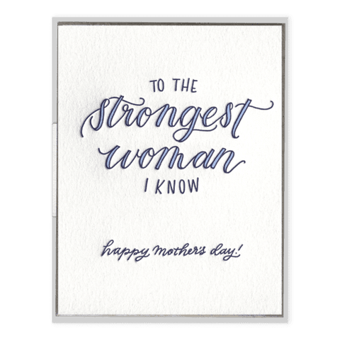 Strongest Woman I Know | Letterpress Card