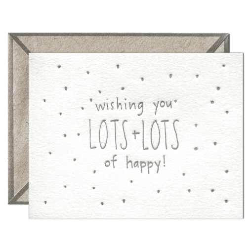 Wishing You Lots of Happy | Letterpress Card