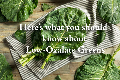 Here's what you should know about Low-Oxalate Greens Dr. Cowan's Garden