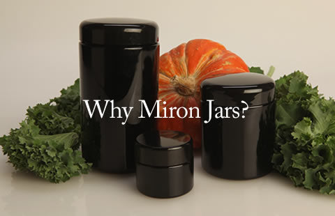 Why Miron Jars?