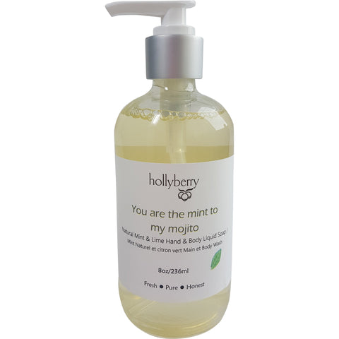 You are the mint to my mojito Hand & Body Wash - Mint Lime