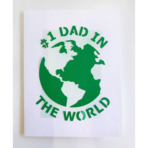 #1 Dad in the World Handcrafted Card