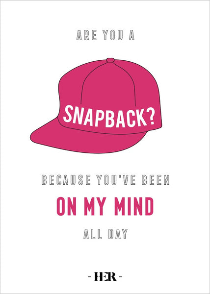 Are you a snapback?