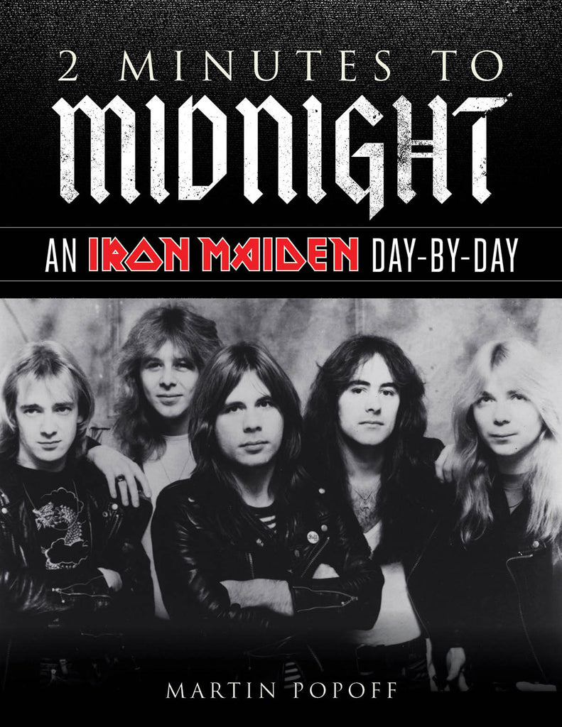 2 Minutes to Midnight: An Iron Maiden Day-by-Day