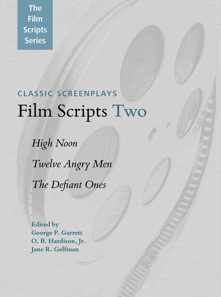 Film Scripts Two: High Noon, Twelve Angry Men, The Defiant Ones