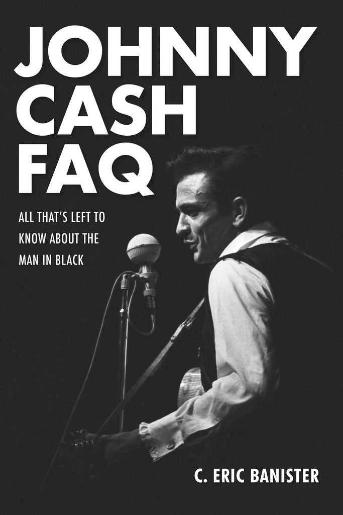 Johnny Cash FAQ: All That's Left to Know About the Man in Black