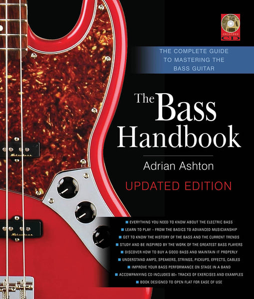 The Bass Handbook: The Complete Guide to Mastering the Bass Guitar Updated and Expanded Edition