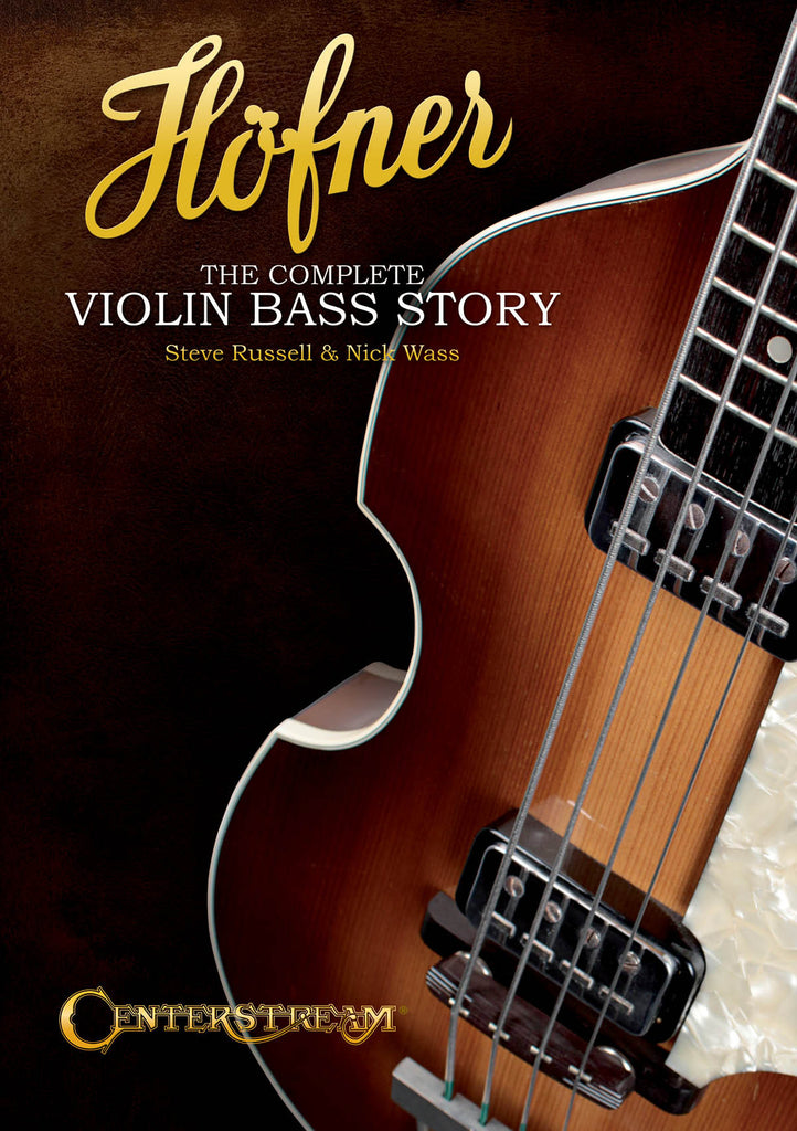 Hofner - The Complete Violin Bass Story