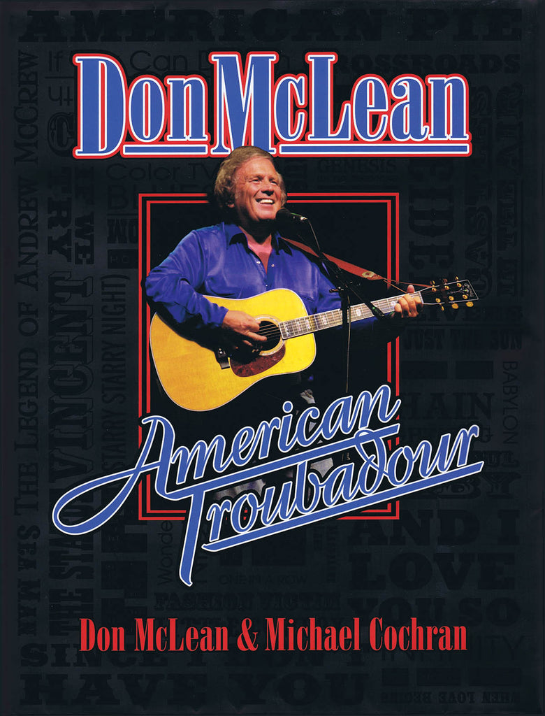 Don McLean - American Troubadour: Premium Autographed Biography