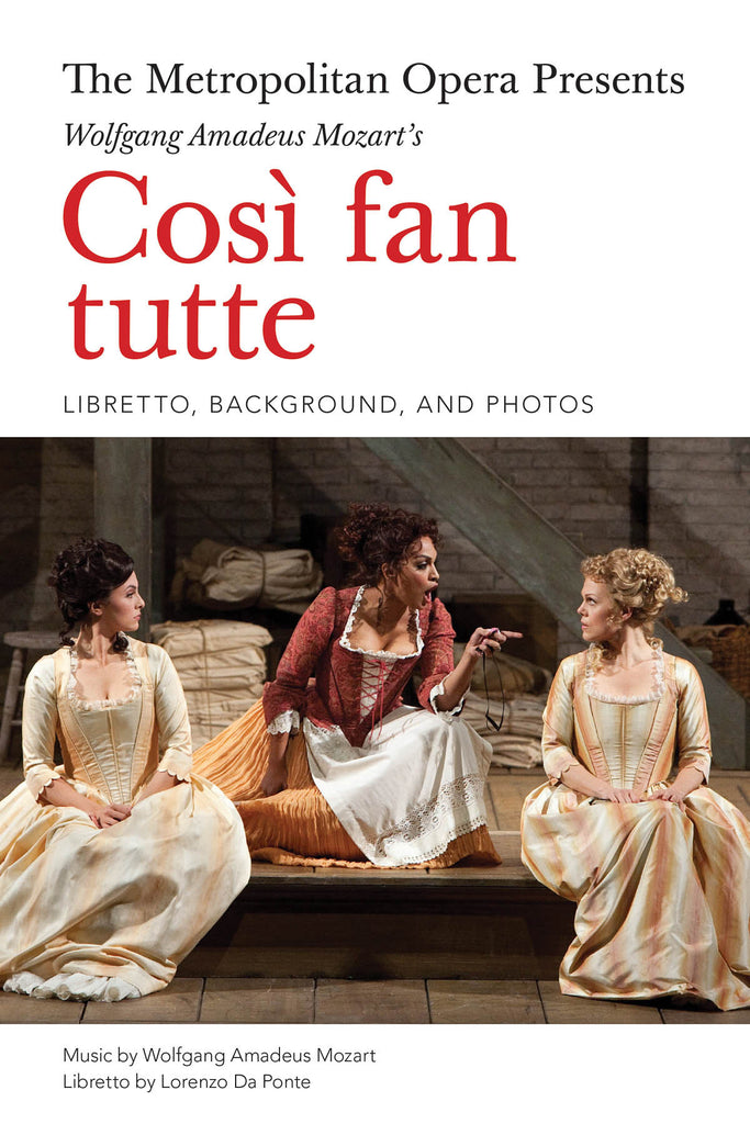 The Metropolitan Opera Presents Mozart's Cosi fan tutte