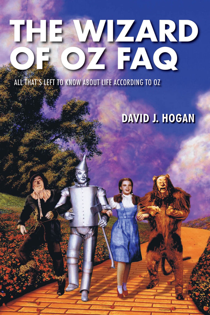 The Wizard of Oz FAQ: All That's Left to Know About Life, According to Oz