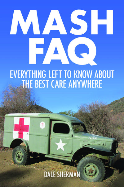 M.A.S.H. FAQ: Everything Left to Know About the Best Care Anywhere