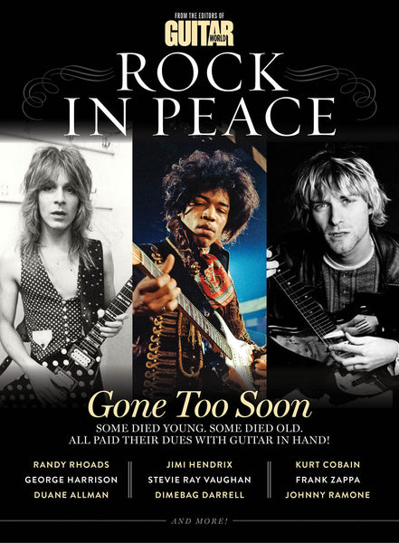 Guitar World Presents: Rock in Peace: Remembering the Guitar Legends Who Died Before Their Time