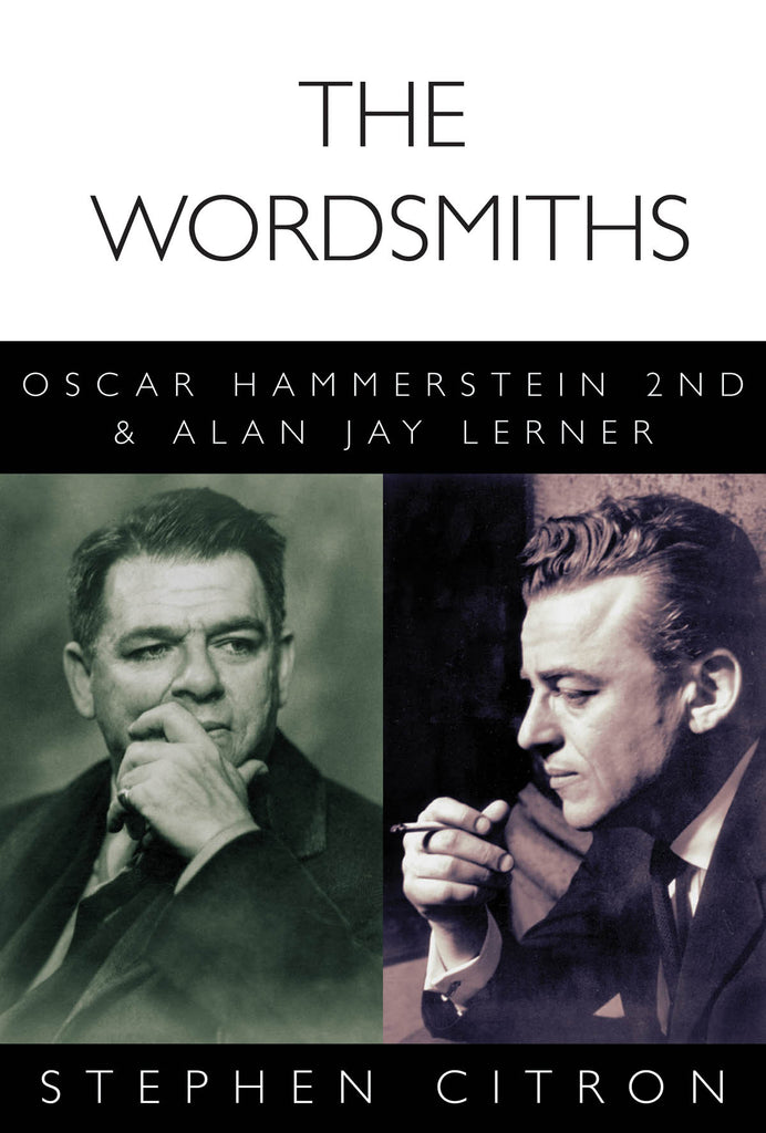 The Wordsmiths: Oscar Hammerstein 2nd and Alan Jay Lerner