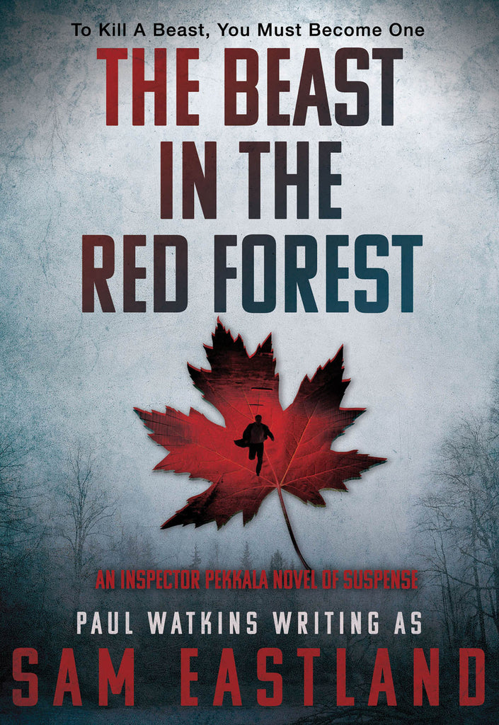 The Beast in the Red Forest: An Inspector Pekkala Novel of Suspense