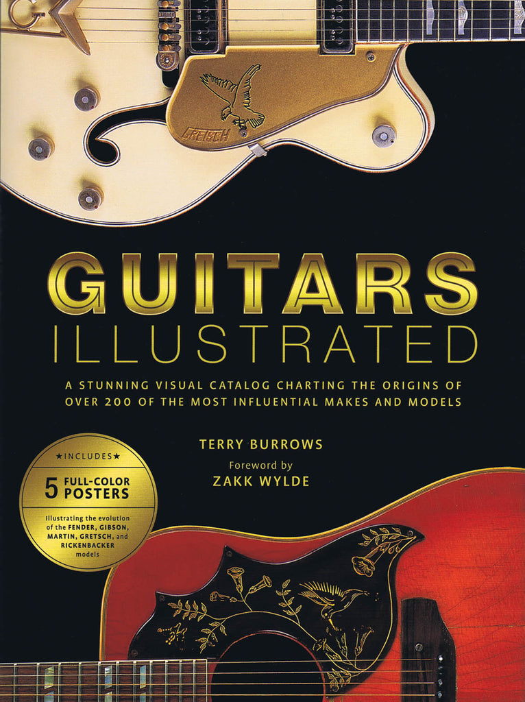 Guitars Illustrated: A Stunning Visual Catalog Charting the Origins of Over 200 of the Most Influential Makes & Models
