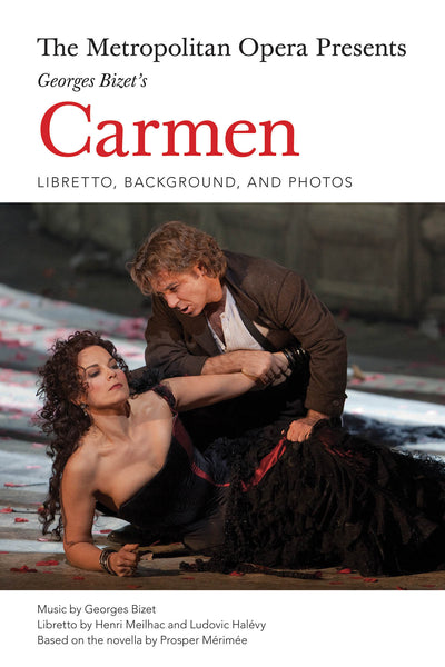 The Metropolitan Opera Presents Georges Bizet's Carmen