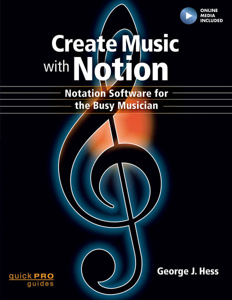 Create Music with Notion: Notation Software for the Busy Musician