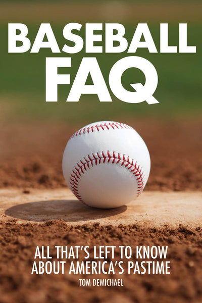 Baseball FAQ: All That's Left to Know About America's Pastime