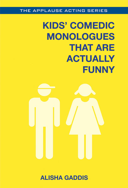Kids' Comedic Monologues That Are Actually Funny