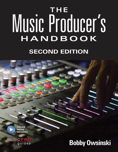 The Music Producer's Handbook: Second Edition