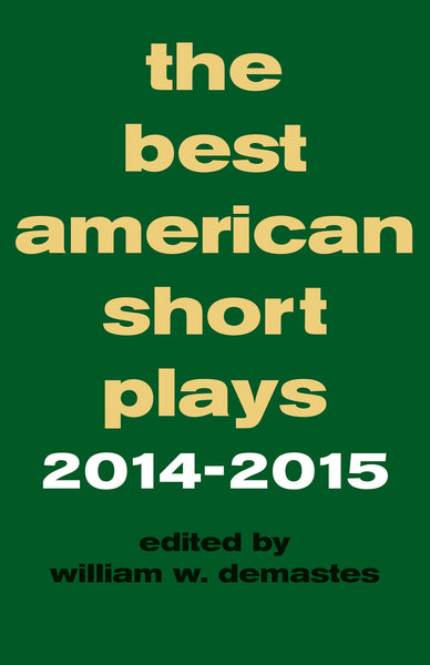 The Best American Short Plays 2014-2015